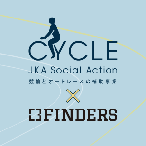 JKA Social Action × FINDERS