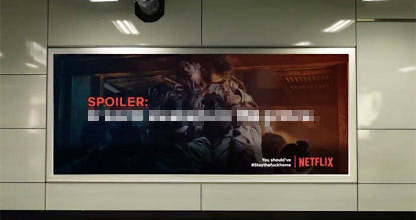 ラストを知りたくないなら外出自粛を。「Netflix」シリーズのネタバレを掲載した広告アイデアがSNSで話題に